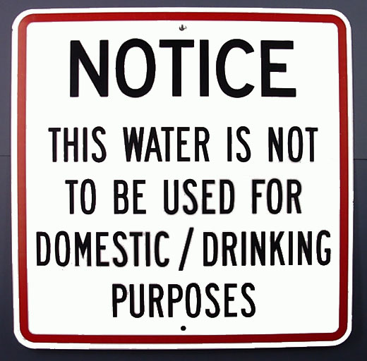 This water is not to be used for domestic / drinking purposes
